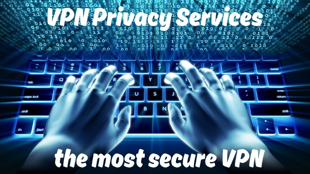 VPN Privacy services