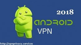 Best VPN for Android 2018