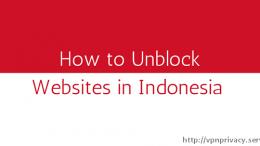 How to Unblock Websites in Indonesia